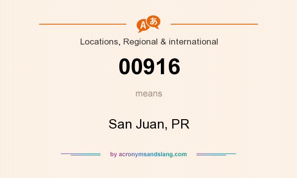 What does 00916 mean? It stands for San Juan, PR