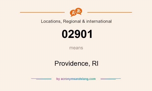 What does 02901 mean? It stands for Providence, RI
