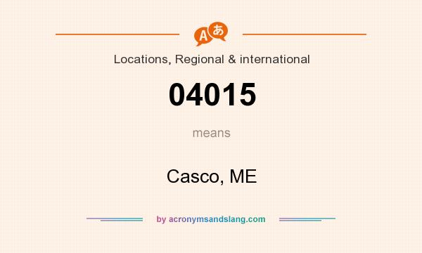What does 04015 mean? It stands for Casco, ME