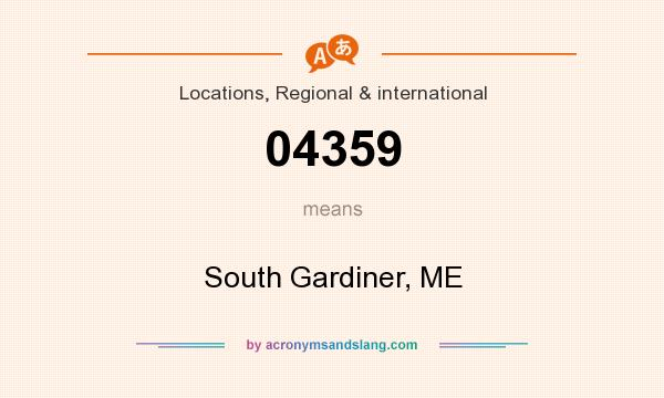 What does 04359 mean? It stands for South Gardiner, ME