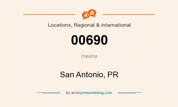 What does 00690 mean? It stands for San Antonio, PR