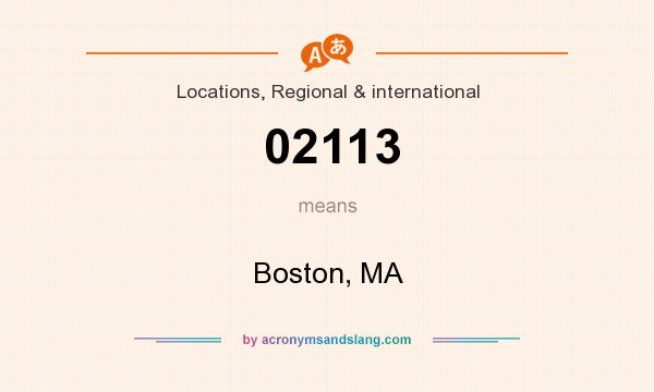 What does 02113 mean? It stands for Boston, MA