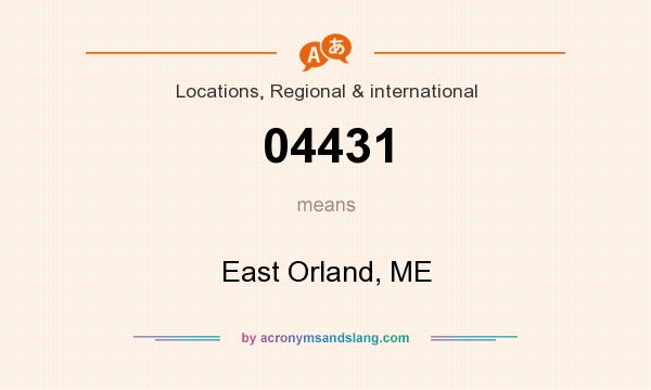 What does 04431 mean? It stands for East Orland, ME