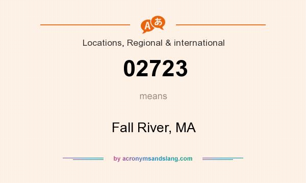 What does 02723 mean? It stands for Fall River, MA