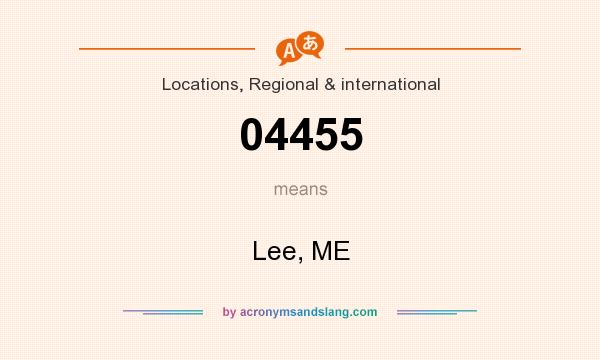 What does 04455 mean? It stands for Lee, ME