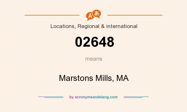 What does 02648 mean? It stands for Marstons Mills, MA