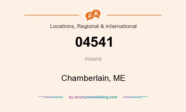What does 04541 mean? It stands for Chamberlain, ME