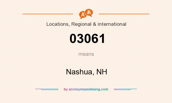 What does 03061 mean? It stands for Nashua, NH