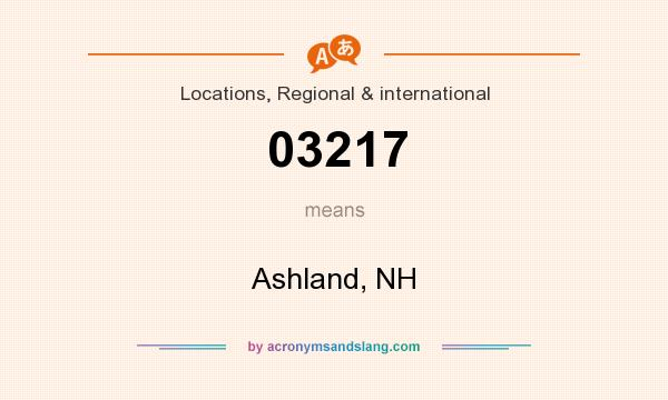 What does 03217 mean? It stands for Ashland, NH