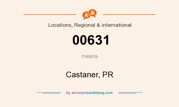 What does 00631 mean? It stands for Castaner, PR