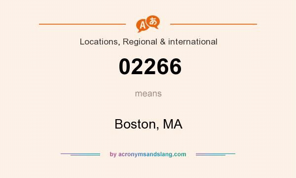 What does 02266 mean? It stands for Boston, MA