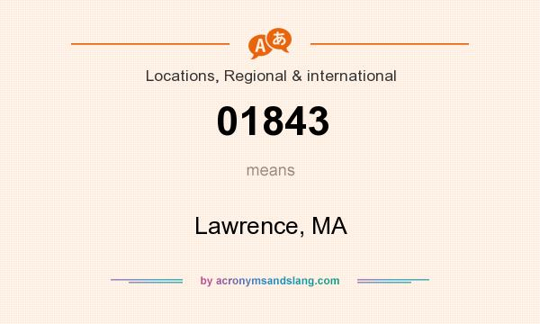 What does 01843 mean? It stands for Lawrence, MA