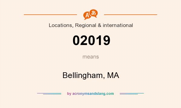 What does 02019 mean? It stands for Bellingham, MA
