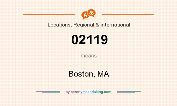 What does 02119 mean? It stands for Boston, MA