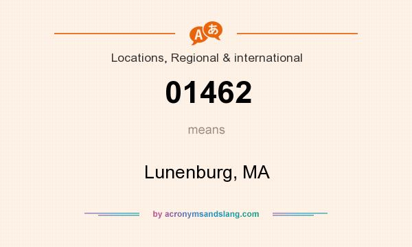 What does 01462 mean? It stands for Lunenburg, MA