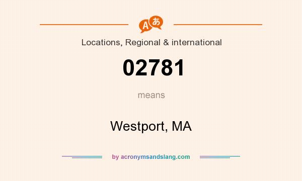 What does 02781 mean? It stands for Westport, MA
