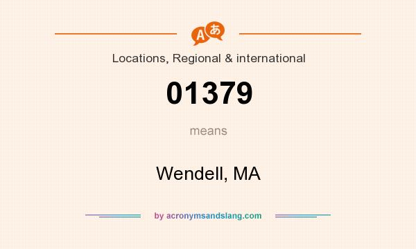 What does 01379 mean? It stands for Wendell, MA
