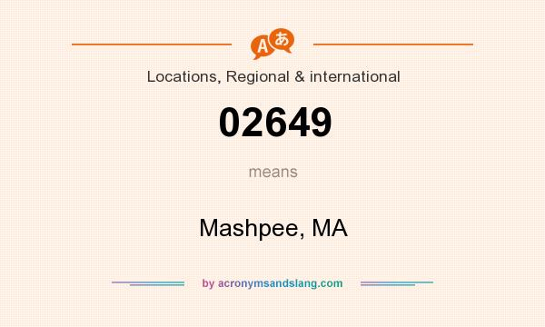What does 02649 mean? It stands for Mashpee, MA
