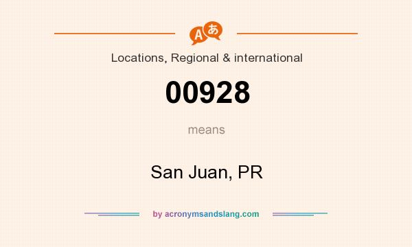 What does 00928 mean? It stands for San Juan, PR