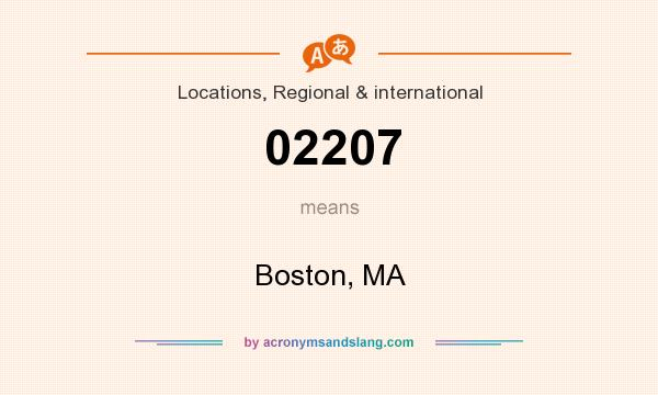 What does 02207 mean? It stands for Boston, MA