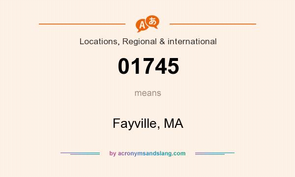 What does 01745 mean? It stands for Fayville, MA