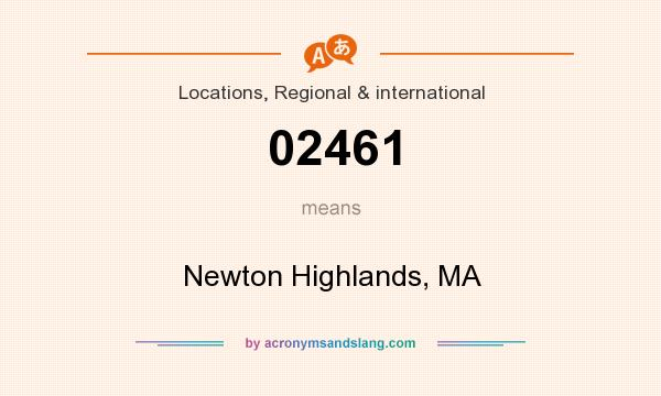 What does 02461 mean? It stands for Newton Highlands, MA