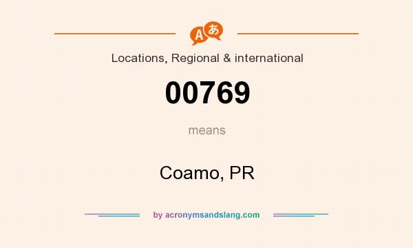 What does 00769 mean? It stands for Coamo, PR