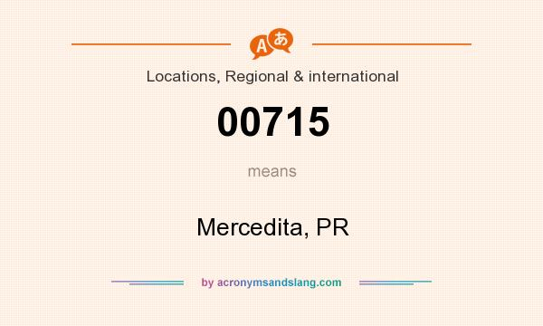 What does 00715 mean? It stands for Mercedita, PR