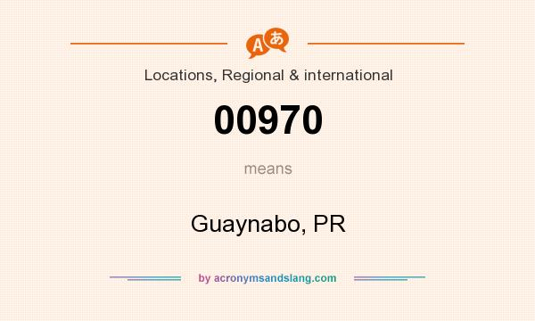 What does 00970 mean? It stands for Guaynabo, PR