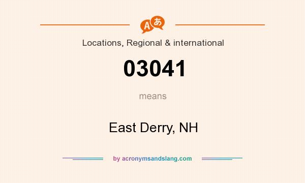 What does 03041 mean? It stands for East Derry, NH