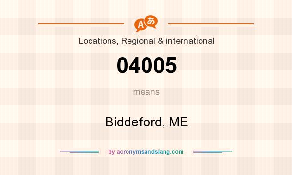 What does 04005 mean? It stands for Biddeford, ME