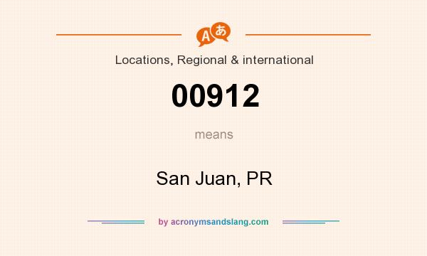 What does 00912 mean? It stands for San Juan, PR