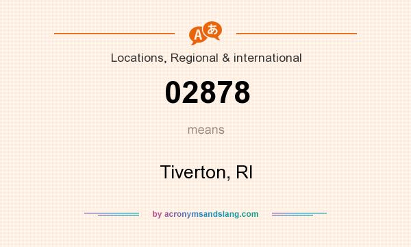 What does 02878 mean? It stands for Tiverton, RI