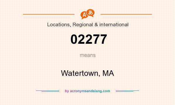 What does 02277 mean? It stands for Watertown, MA
