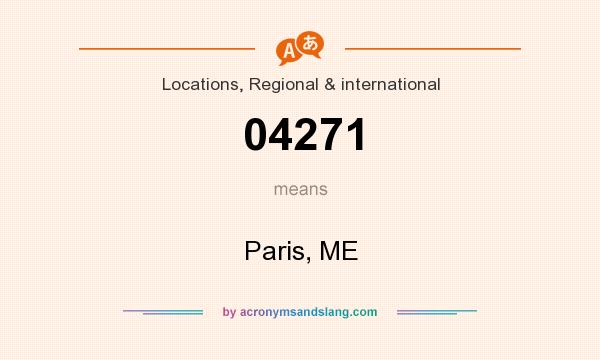 What does 04271 mean? It stands for Paris, ME