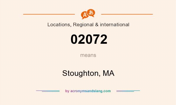 What does 02072 mean? It stands for Stoughton, MA