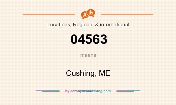 What does 04563 mean? It stands for Cushing, ME