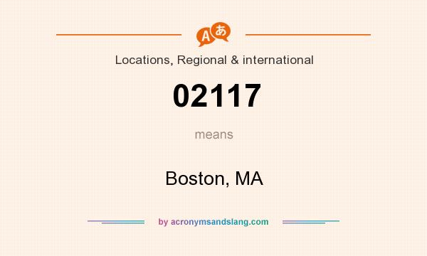 What does 02117 mean? It stands for Boston, MA
