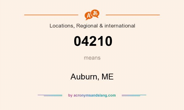 What does 04210 mean? It stands for Auburn, ME