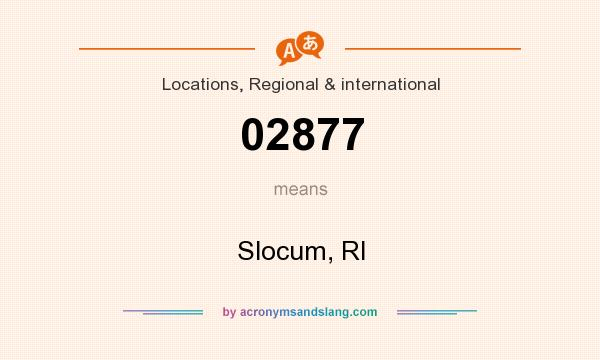 What does 02877 mean? It stands for Slocum, RI