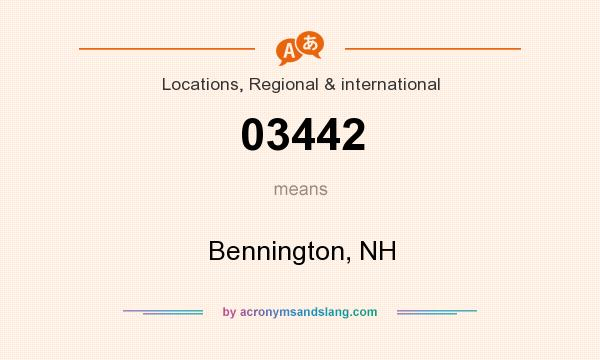 What does 03442 mean? It stands for Bennington, NH