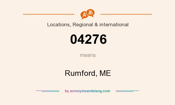 What does 04276 mean? It stands for Rumford, ME