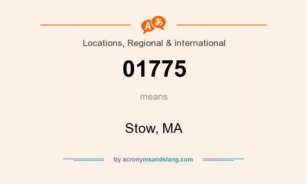What does 01775 mean? It stands for Stow, MA