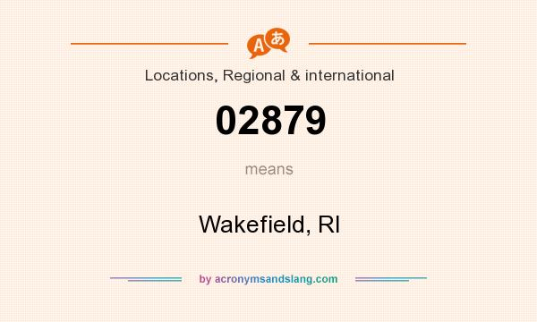 What does 02879 mean? It stands for Wakefield, RI