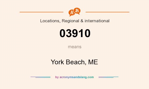 What does 03910 mean? It stands for York Beach, ME