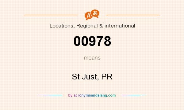What does 00978 mean? It stands for St Just, PR