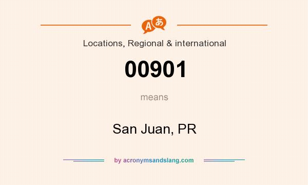 What does 00901 mean? It stands for San Juan, PR