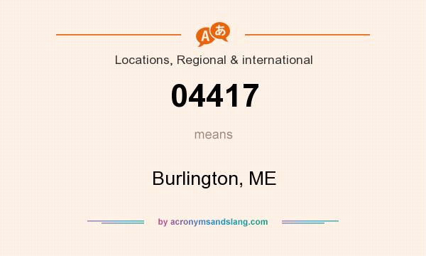 What does 04417 mean? It stands for Burlington, ME