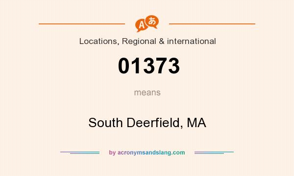 What does 01373 mean? It stands for South Deerfield, MA