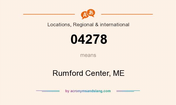 What does 04278 mean? It stands for Rumford Center, ME